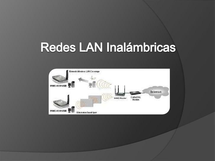 Redes LAN Inalámbricas<br />