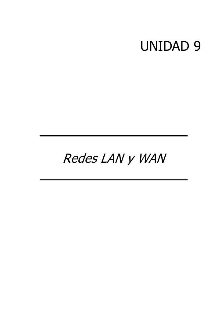 UNIDAD 9Redes LAN y WAN