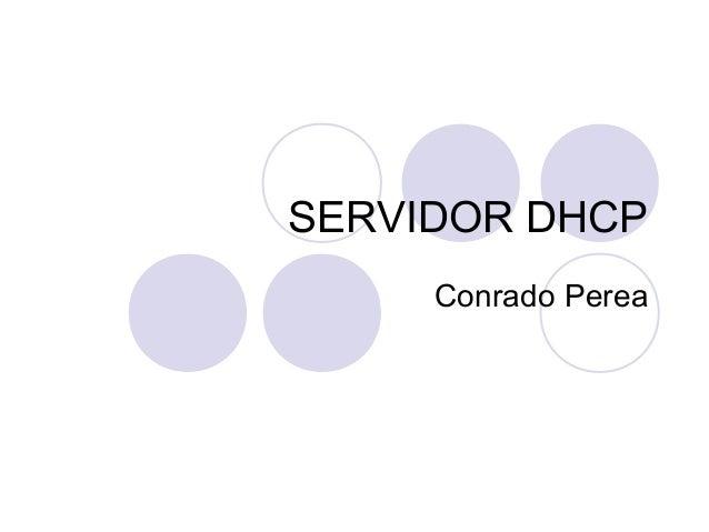 SERVIDOR DHCP Conrado Perea