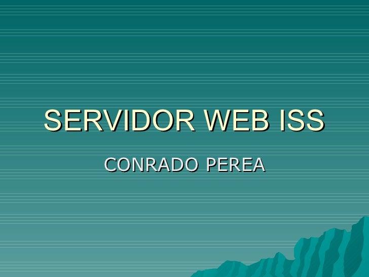 SERVIDOR WEB ISS CONRADO PEREA