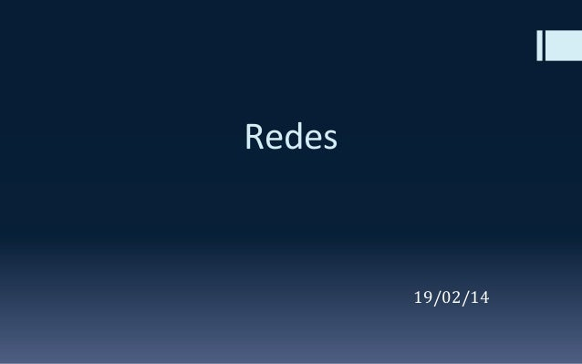Redes  19/02/14