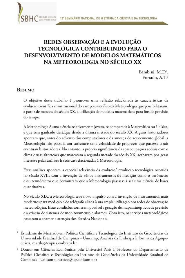 12º SEMINÁRIO NACIONAL DE HISTÓRIA DA CIÊNCIA E DA TECNOLOGIARedes observação e a evoluçãotecnológica contribuindo para od...