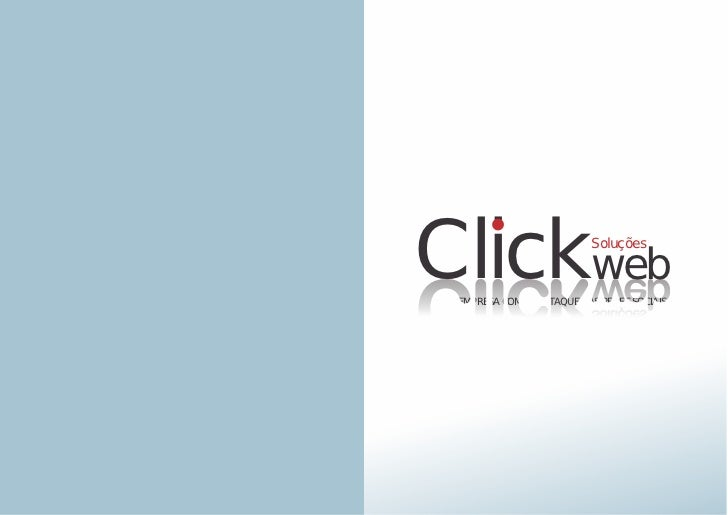 DESIGNER GRÁFICO E WEB PSFelipe MendesREDE SOCIAL   Clickweb                        Soluções              SUA EMPRESA COMO...