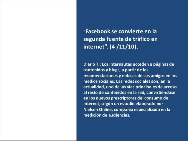 """""""Facebook se convierte en la segunda fuente de tráfico en internet"""". (4 /11/10). Diario Ti: Los internautas acceden a pági..."""