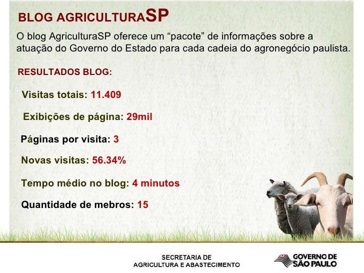 """BLOG AGRICULTURA SP O blog AgriculturaSP oferece um """"pacote"""" de informações sobre a  atuação do Governo do Estado para cad..."""