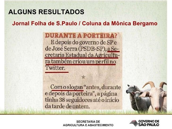 ALGUNS RESULTADOS Jornal Folha de S.Paulo / Coluna da Mônica Bergamo