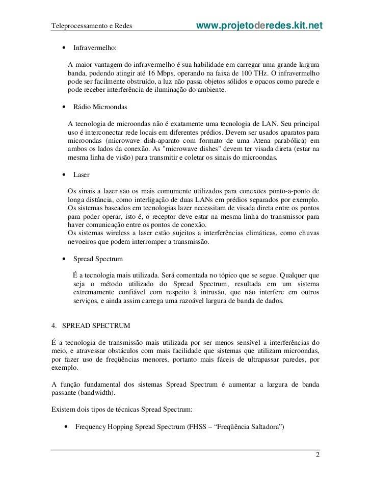 Teleprocessamento e Redes                          www.projetoderedes.kit.net   •     Infravermelho:        A maior vantag...