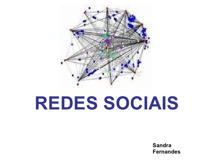 REDES SOCIAIS Sandra Fernandes