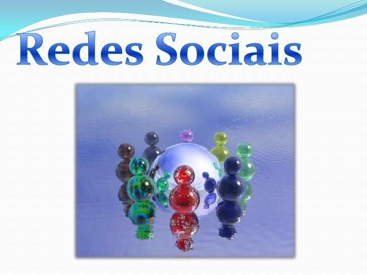Redes Sociais<br /> Sociais<br />