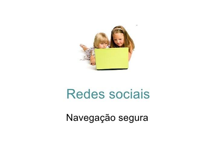 Redes sociais Navegação segura