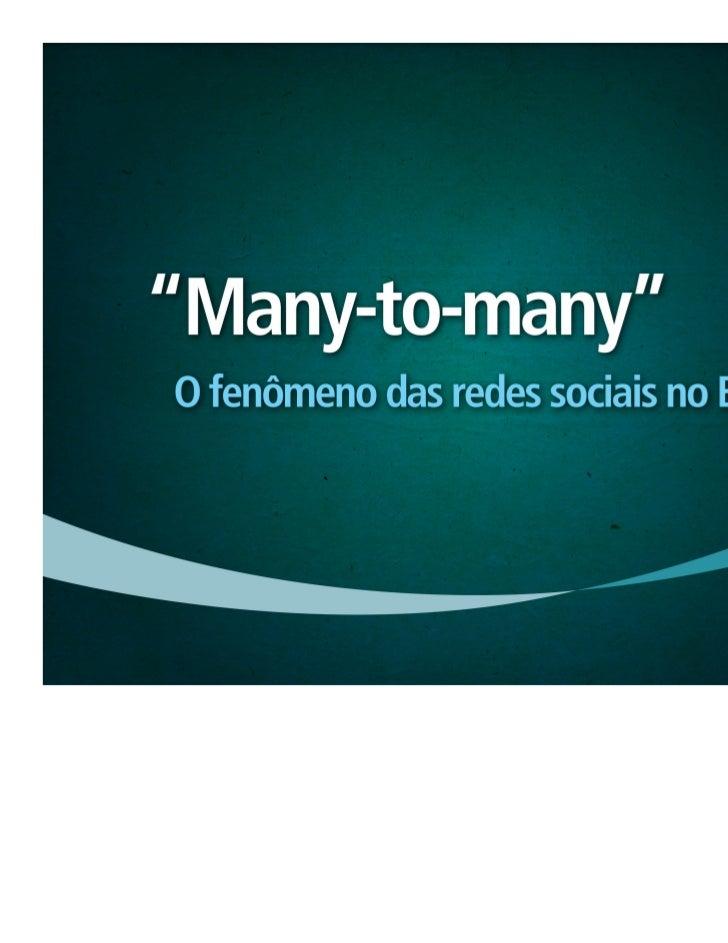 Pesquisa Ibope: O fenômeno das Redes Sociais no Brasil