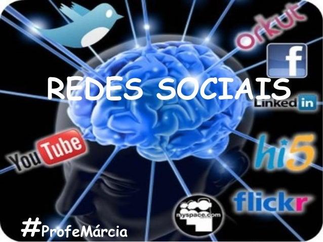 REDES SOCIAIS #ProfeMárcia