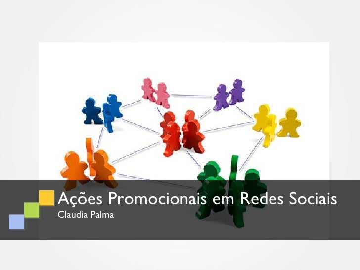Ações Promocionais em Redes SociaisClaudia Palma