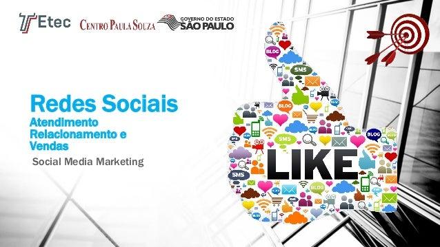 Redes Sociais Atendimento Relacionamento e Vendas Social Media Marketing