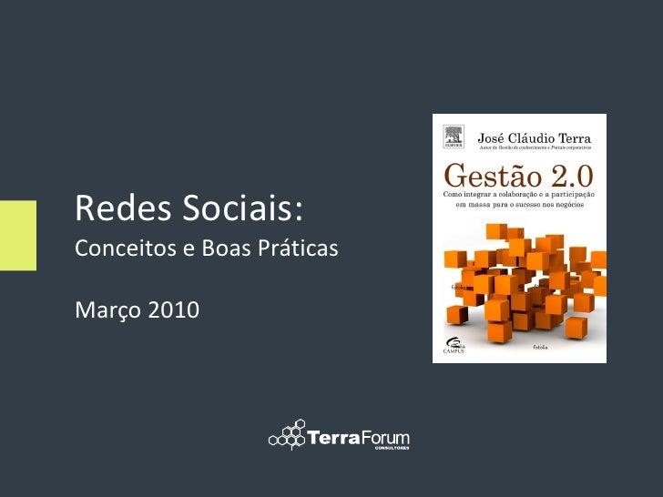 Redes Sociais: Conceitos e Boas Práticas  Março 2010