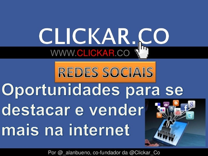 CLICKARPor @_alanbueno, co-fundador da @Clickar_Co
