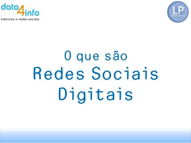 O que são Redes Sociais Digitais