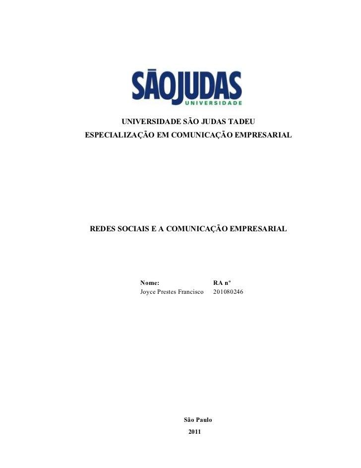 1       UNIVERSIDADE SÃO JUDAS TADEUESPECIALIZAÇÃO EM COMUNICAÇÃO EMPRESARIALREDES SOCIAIS E A COMUNICAÇÃO EMPRESARIAL    ...
