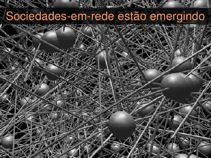 Redes mais distribuídas do quecentralizadas surgem por toda parte