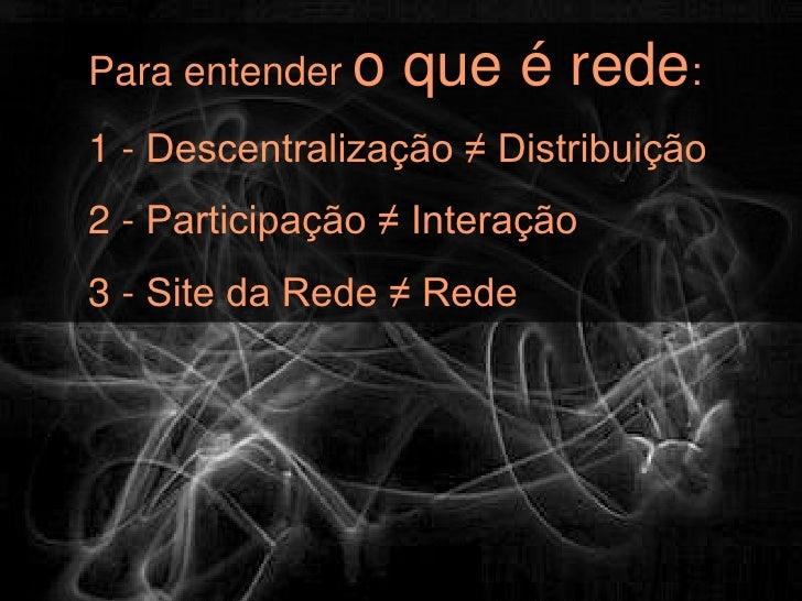 Descentralização ≠ Distribuição1