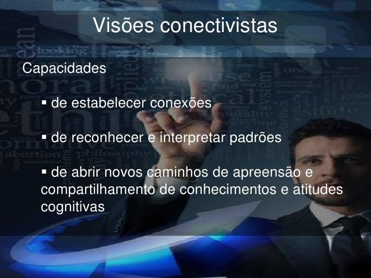 """Visões autopoeticasAcoplamento estrutural (visão da comunicação deMaturana & Varela)""""Hay aprendizaje cuando la conducta de..."""