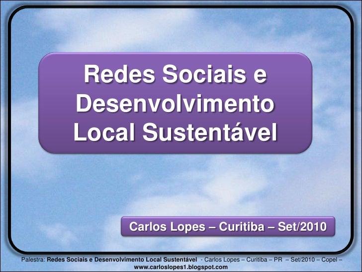 Redes Sociais e                  Desenvolvimento                  Local Sustentável                                       ...
