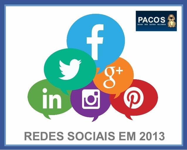 REDES SOCIAIS EM 2013
