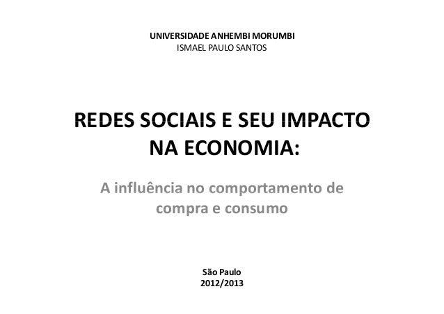 UNIVERSIDADEANHEMBIMORUMBI             ISMAELPAULOSANTOS             ISMAEL PAULO SANTOSREDESSOCIAISESEUIMPACTORED...