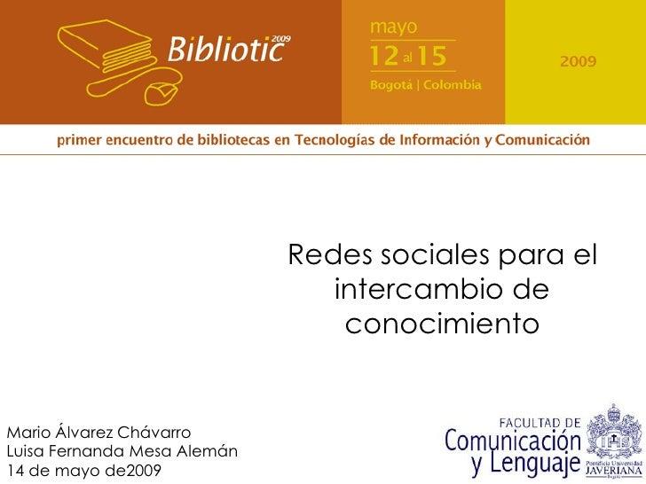 Redes sociales para el                                 intercambio de                                  conocimiento   Mari...