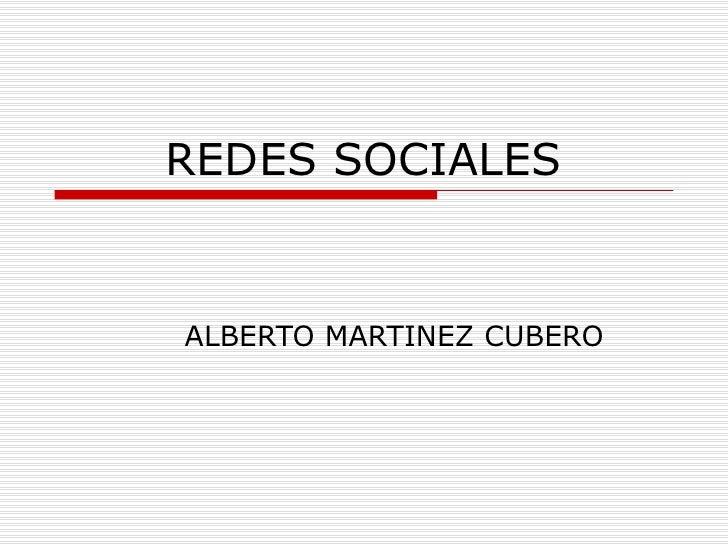 REDES SOCIALES ALBERTO MARTINEZ CUBERO