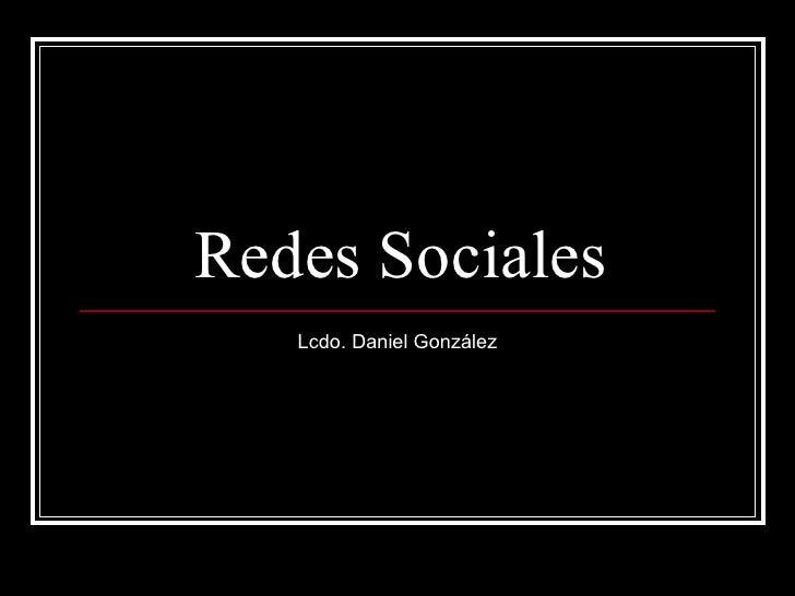 Redes Sociales Lcdo. Daniel González