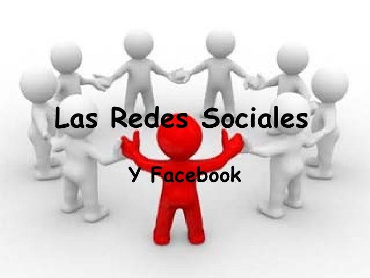 Las Redes Sociales   Y Facebook
