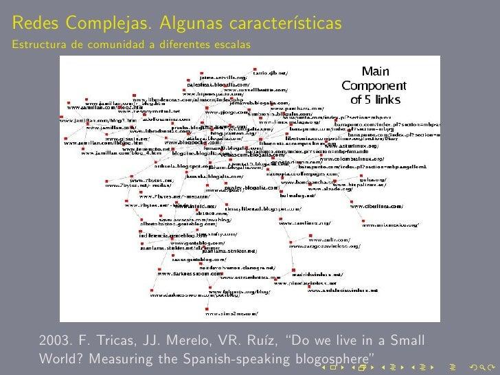 Redes Complejas. Algunas caracter´                                  ısticas Estructura de comunidad a diferentes escalas  ...