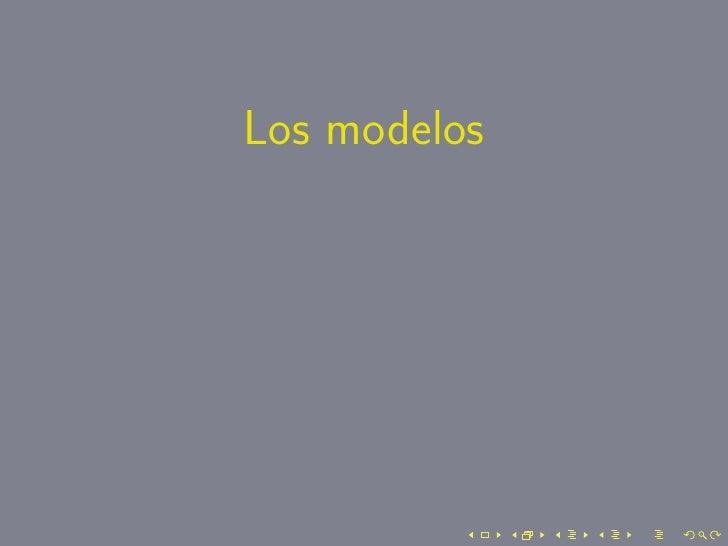 Los modelos