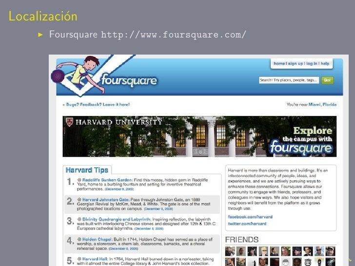 Localizaci´n           o        Foursquare http://www.foursquare.com/
