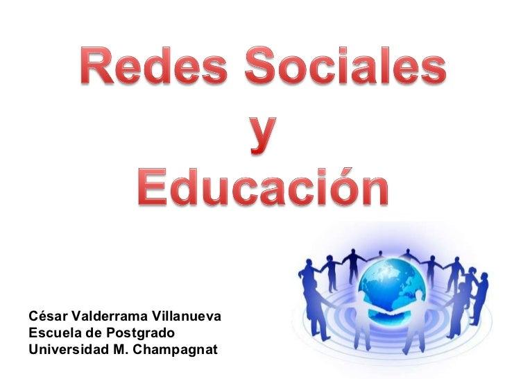 César Valderrama Villanueva Escuela de Postgrado Universidad M. Champagnat