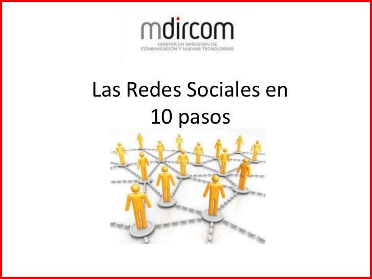 Las Redes Sociales en10 pasos<br />