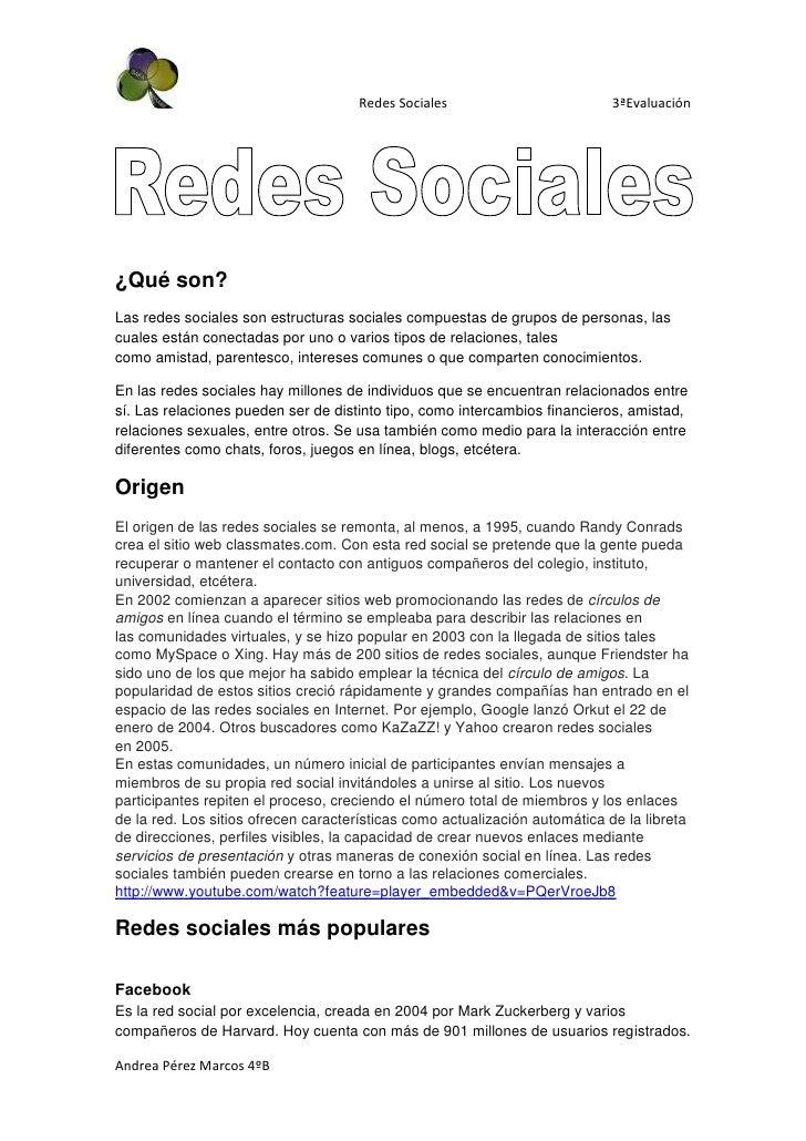 Redes Sociales                          3ªEvaluación¿Qué son?Las redes sociales son estructuras sociales compuestas de gru...