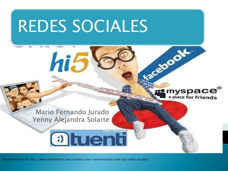 REDES SOCIALES                    Mario Fernando Jurado                   Yenny Alejandra SolarteImagen tomada de: http://...