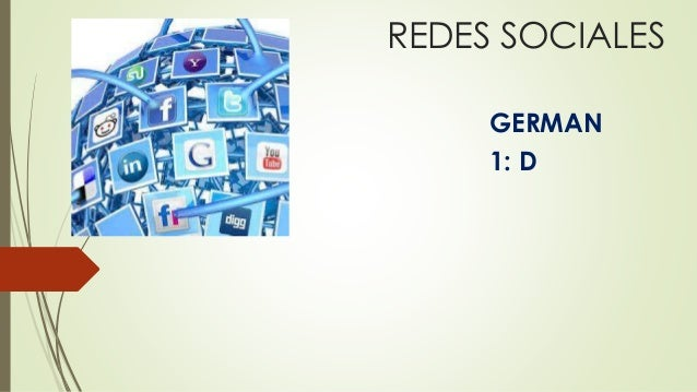 REDES SOCIALES  GERMAN  1: D