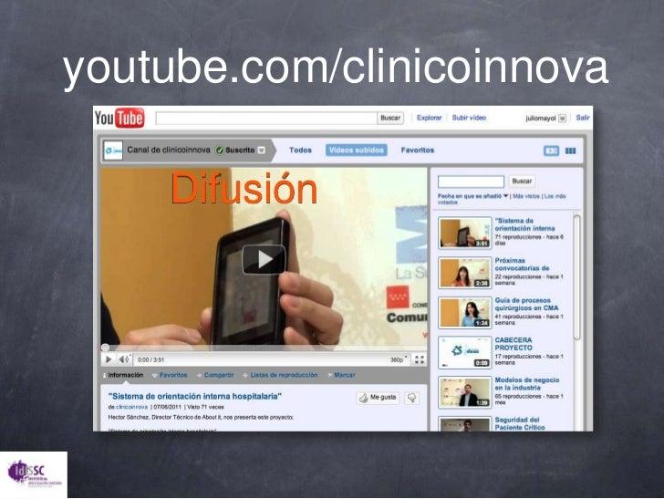 youtube.com/clinicoinnova<br />Difusión<br />