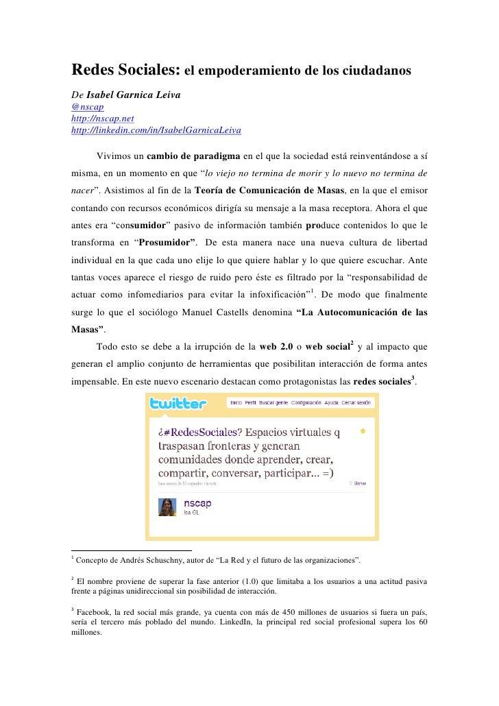 Redes Sociales: el empoderamiento de los ciudadanos De Isabel Garnica Leiva @nscap http://nscap.net http://linkedin.com/in...
