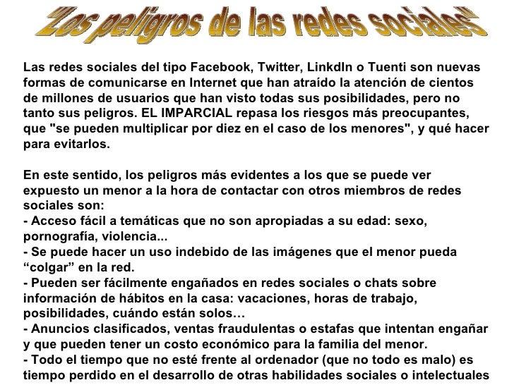 """""""Los peligros de las redes sociales"""" Las redes sociales del tipo Facebook, Twitter, LinkdIn o Tuenti son nuevas ..."""