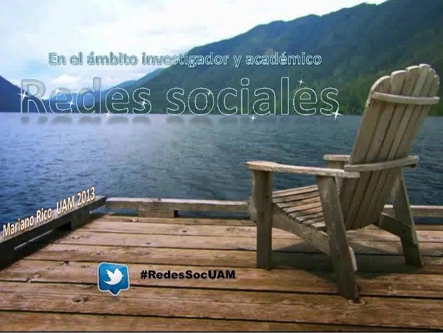 2#RedesSocUAMContenido• Intro a Facebook• Intro a Twitter• Creación de un grupo/página en Facebook• Eventos: organización ...
