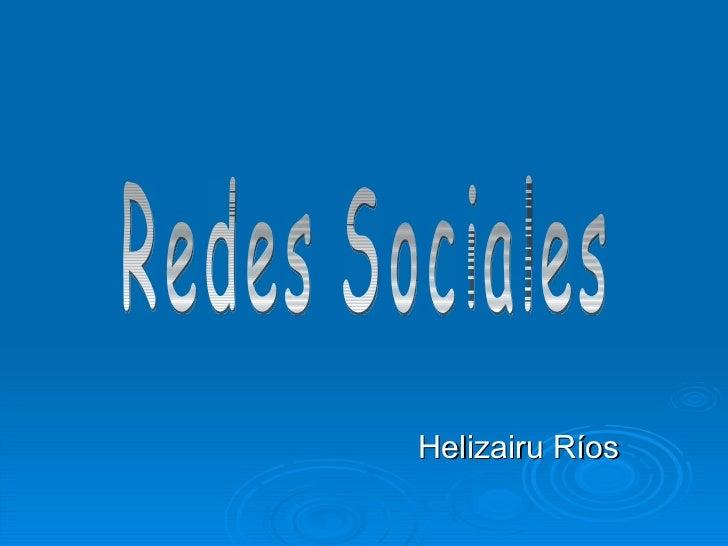 Helizairu Ríos Redes Sociales
