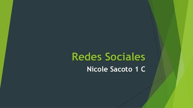 Redes Sociales Nicole Sacoto 1 C