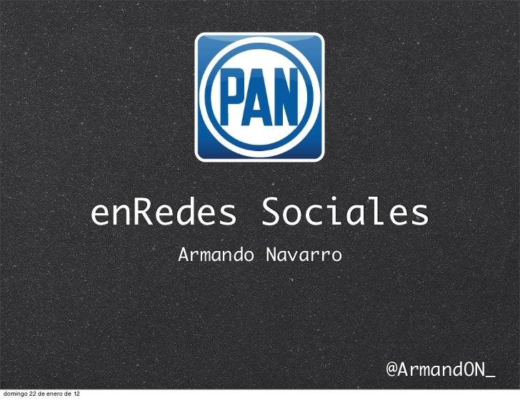 enRedes Sociales                                Armando Navarro                                                  @ArmandON...