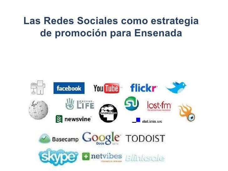 Las Redes Sociales como estrategia de promoción para Ensenada