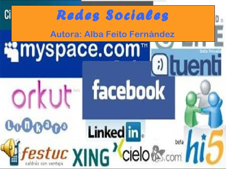 Redes Sociales   Autora: Alba Feito Fernández