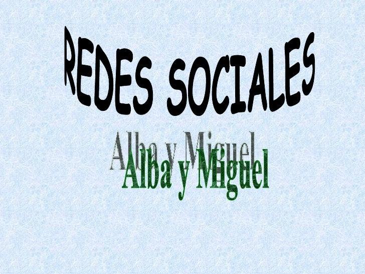 REDES SOCIALES Alba y Miguel